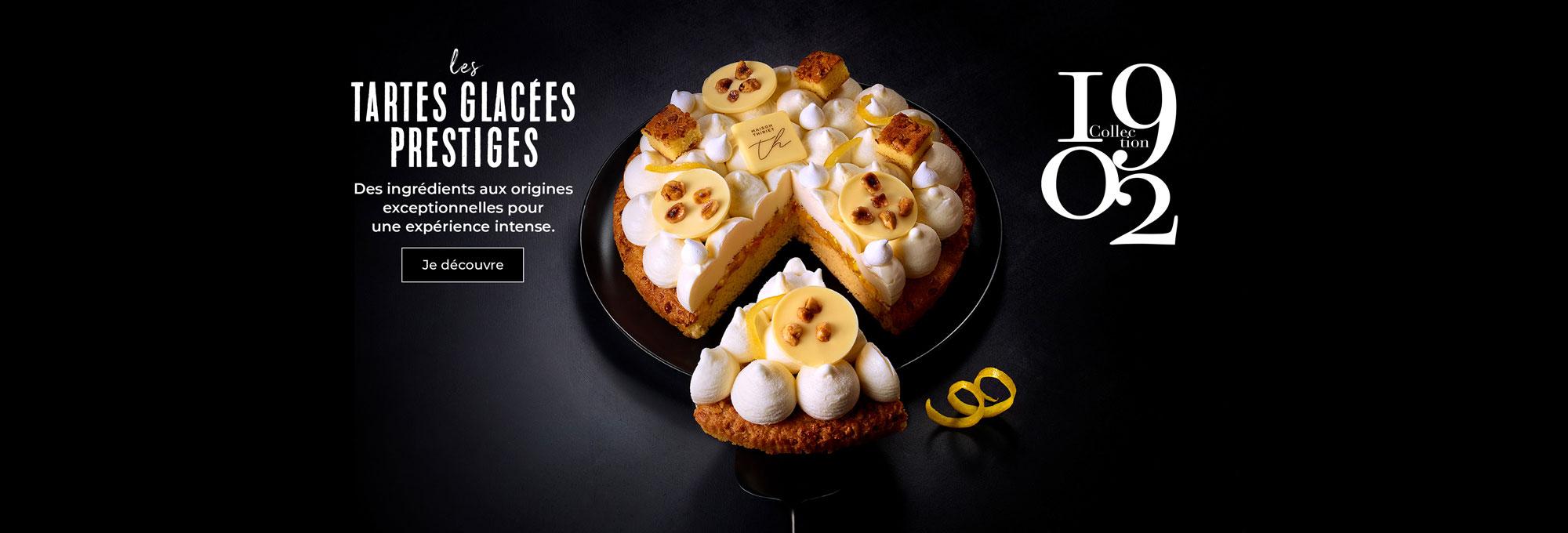 Les tartes glacées prestiges de la Maison Thiriet