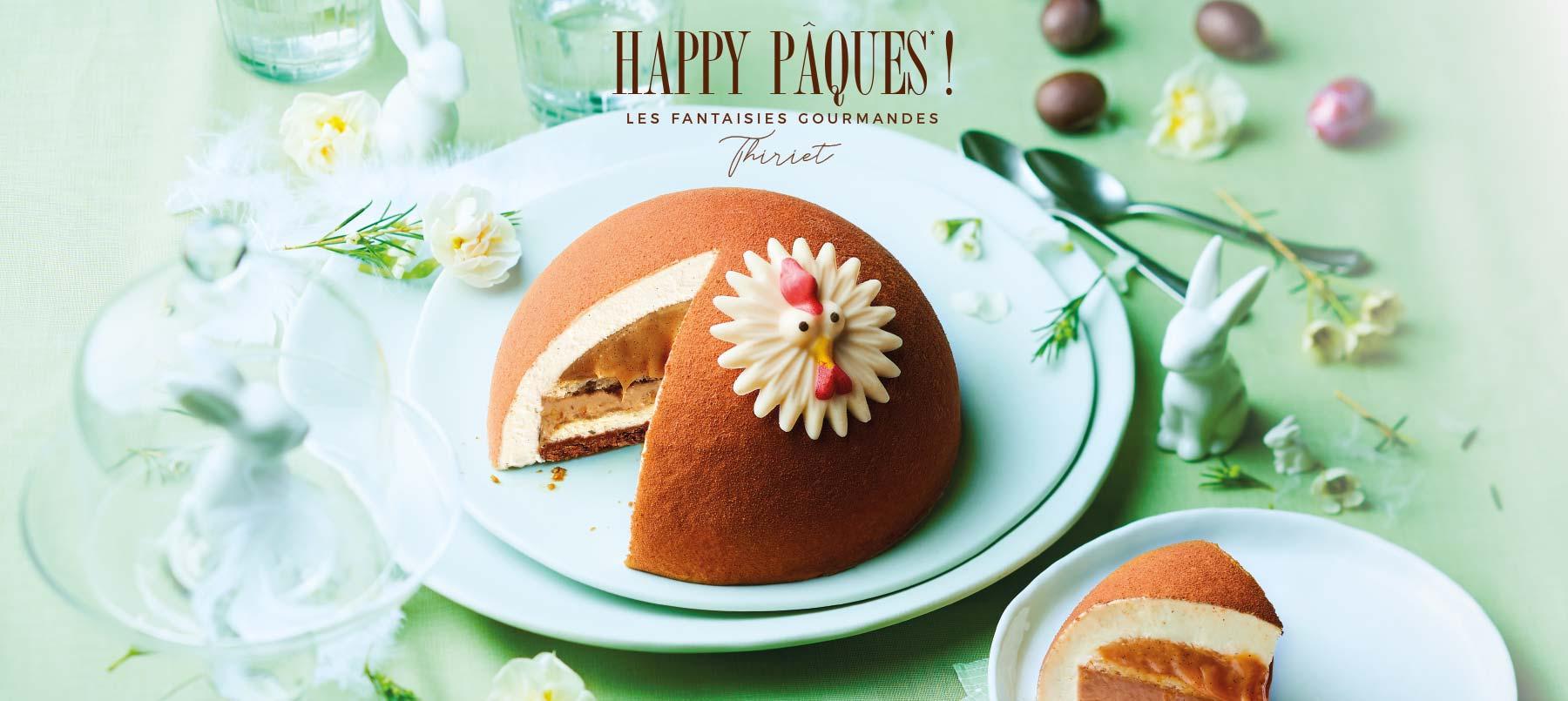 Happy Pâques ! Les fantaisies gourmandes Thiriet