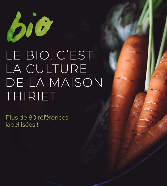 Le bio, c'est la culture de la Maison Thiriet !