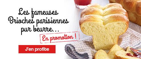 Brioches parisiennes en promotion