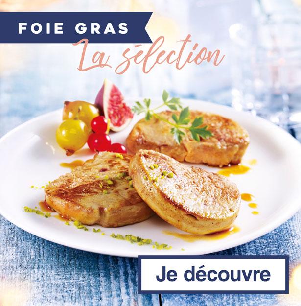 La sélection foie gras