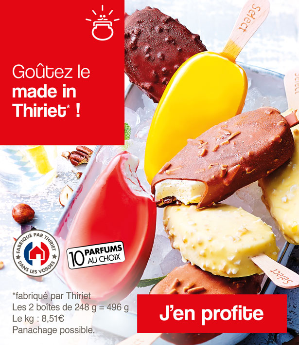 Goûtez le made in Thiriet !