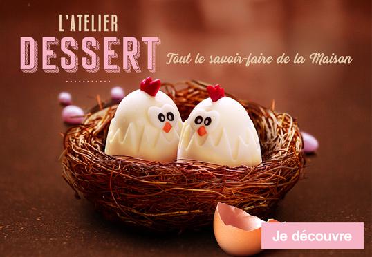 L'atelier dessert : tout le savoir-faire de la Maison Thiriet !