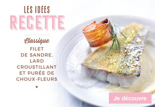 Les idées recettes de la Maison Thiriet : Filet de sandre, lard croustilland et purée de choux-fleurs