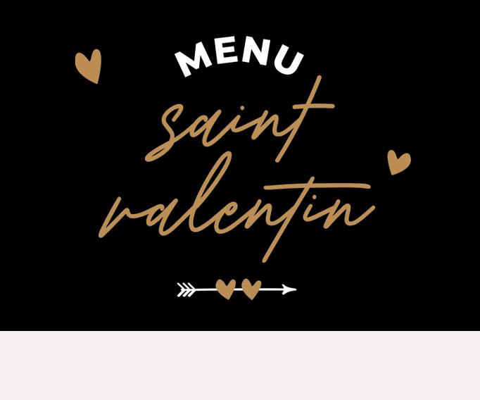 Votre menu de Saint Valentin ! Pour 2 amoureux