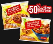 Bouchées de poulet 300g : Le 2ème sachet à -50% !