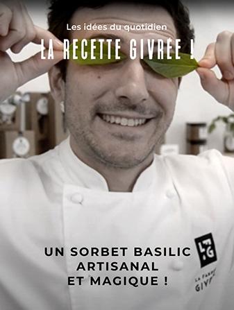 La recette givrée de la Maison Thiriet ! Un sorbet basilic artisanal et magique !