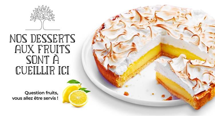 Les desserts aux fruits sont à cueillir chez la Maison Thiriet !