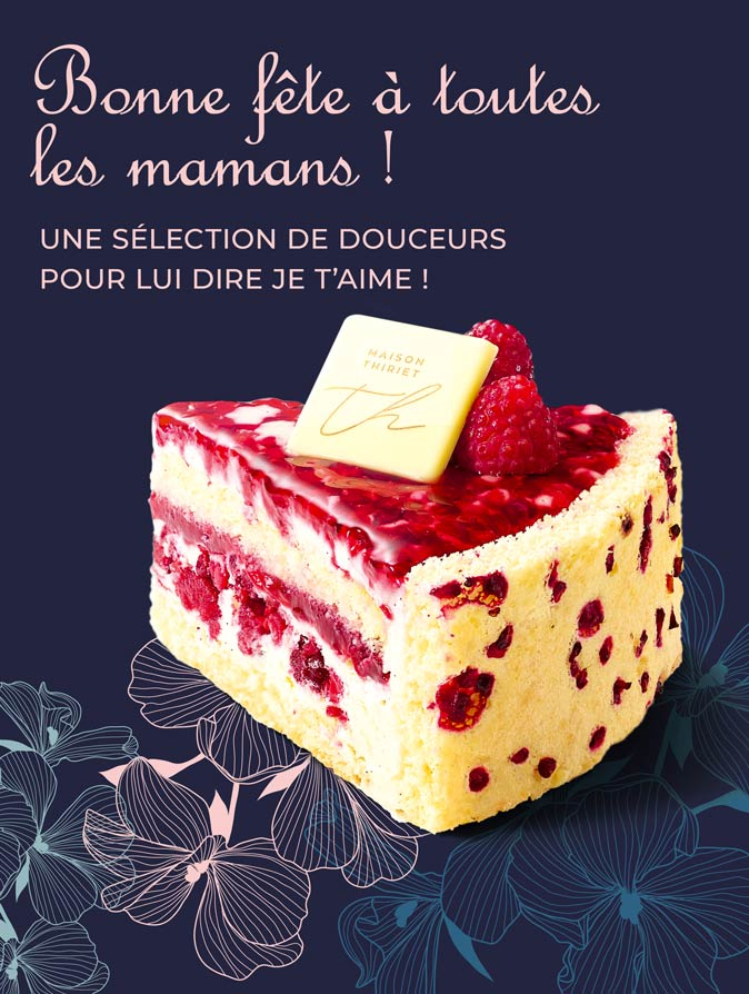 Bonne fête à toutes les mamans avec la Maison Thiriet !