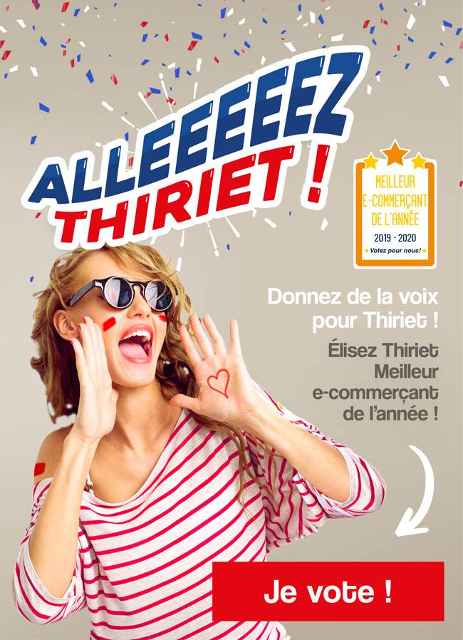 Allez Thiriet ! Donnez de la voix pour Thiriet !