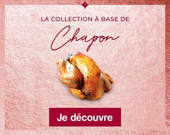 La collection à base de Chapon Thiriet pour Noël