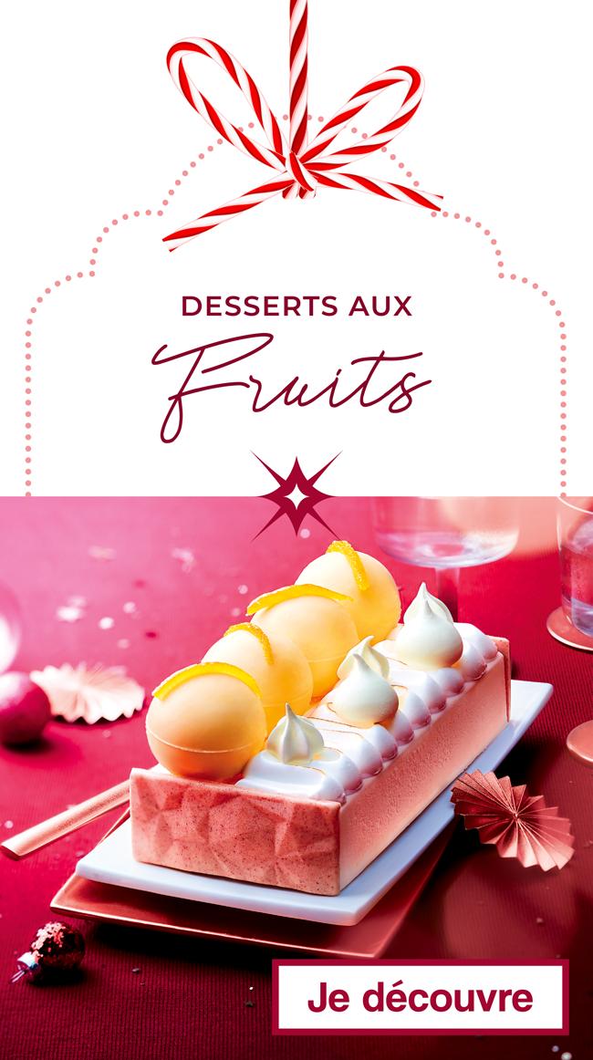 Les desserts aux Fruits de Noël Thiriet