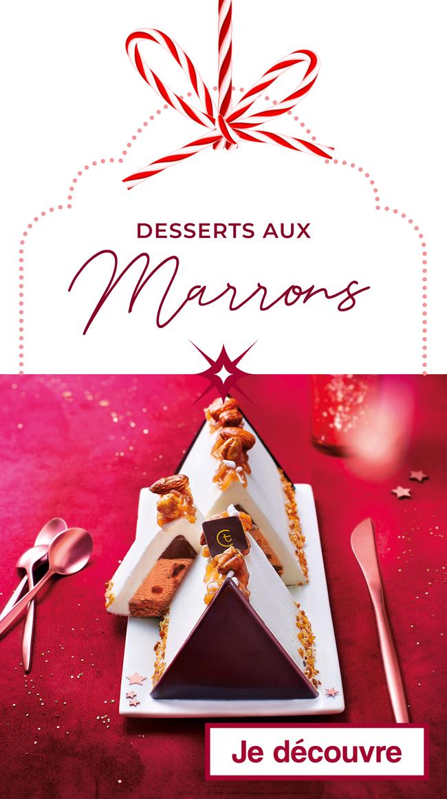 Les desserts aux Marrons de Noël Thiriet