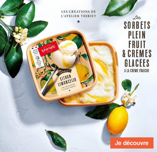 Les sorbets plein fruit et crèmes glacées à la crème fraîche Maison Thiriet !