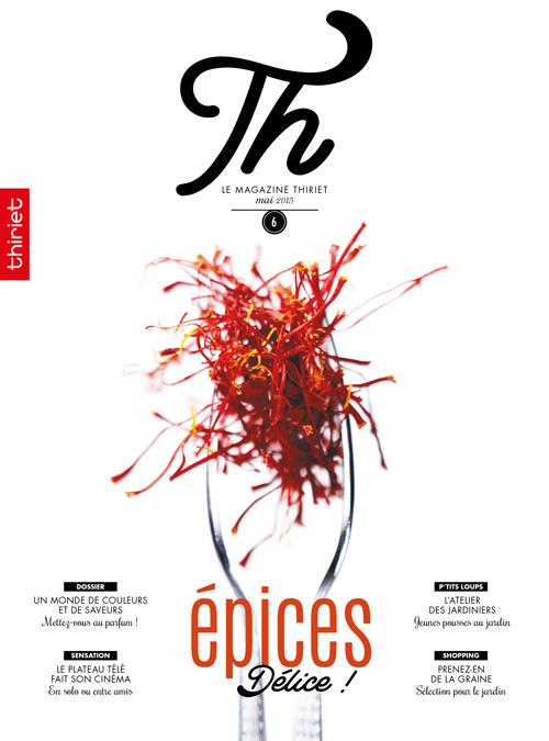 Th® n°6 - mai 2015 - Épices Délice !