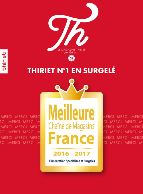 Th® n°24 - janvier 2017 - Th®iriet N°1 en surgelé